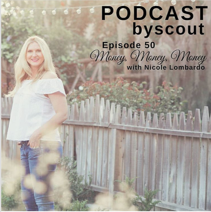 Podcast by Scout - Money with Nicole Lombardo
